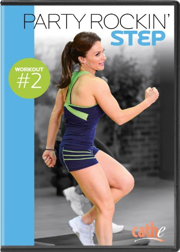 Cathe Friedrich: Party Rockin Step Workout #2 de Step N Motion