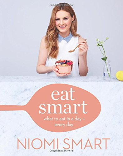 Eat Smart: What to Eat in a Day - Every Day de Sterling Publishing (NY)