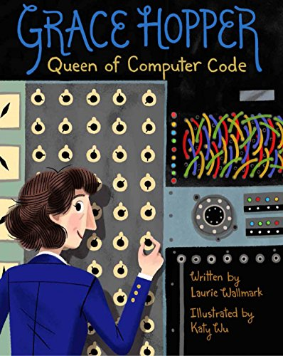 Grace Hopper: Queen of Computer Code de Sterling
