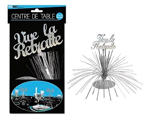 CENTRE DE TABLE - TOP VENTE TOCADIS -VIVE LA RETRAITE de TOCADIS