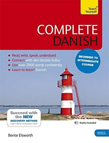 Complete Danish Beginner to Intermediate Course: (Book and audio support) Learn to read, write, speak and understand a new language with Teach Yourself de Teach Yourself