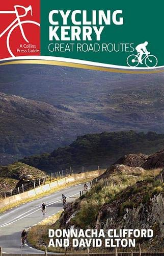 Cycling Kerry: Great Road Routes de The Collins Press