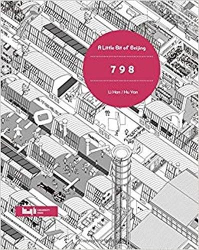 A Little Bit of Beijing : 798 de Tongji University Press