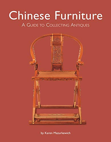 Chinese furniture : a guide to collecting antiques de Tuttle Publishing