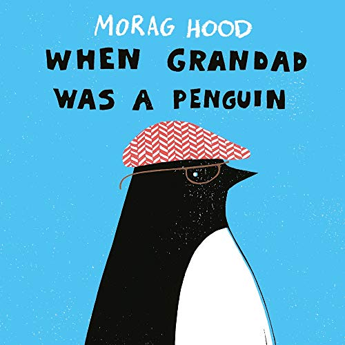 When Grandad was a Penguin de Two Hoots