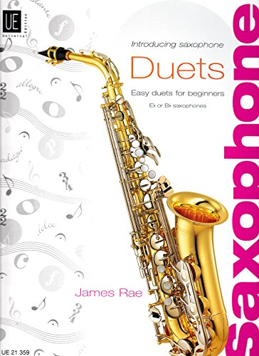 Introducing Saxophone - Duets: Easy duets for beginners. für 2 Saxophone (S/ A/ T). Partitur und Stimmen. de UNIVERSAL EDITION