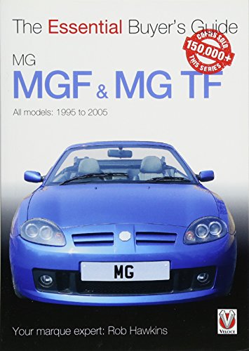 MGF & MG TF: All models: 1996 to 2005 de Veloce Publishing Ltd