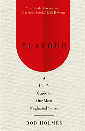 Flavour: A User's Guide to Our Most Neglected Sense de WH Allen