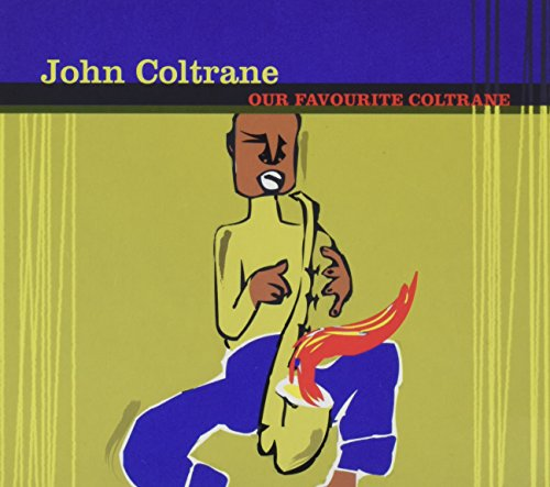 Our Favorite Coltrane de Wagram