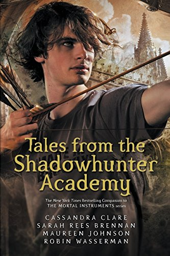 Tales from the Shadowhunter Academy de Walker Books Ltd