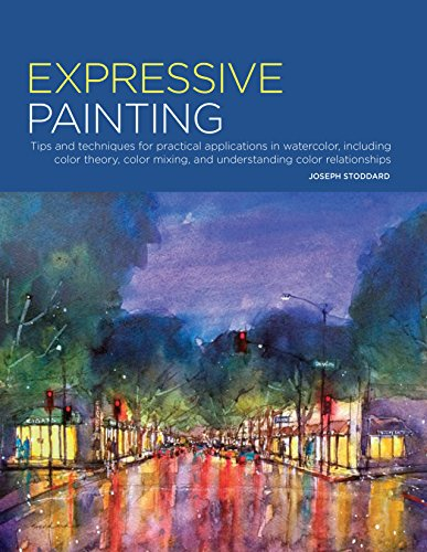 Expressive Painting: Tips and Techniques for Practical Applications in Watercolor, Including Color Theory, Color Mixing, and Understanding Color Relationships de Walter Foster Publishing