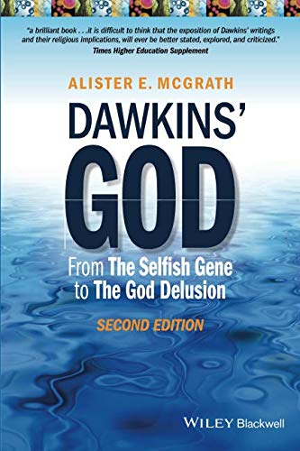 Dawkins' God: From The Selfish Gene to The God Delusion, 2nd Edition de Wiley