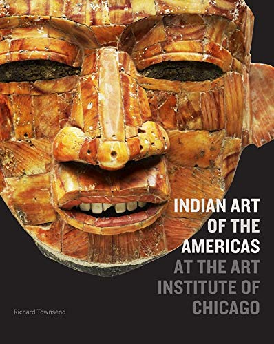 Indian Art of the Americas at the Art Institute of Chicago de Yale University Press