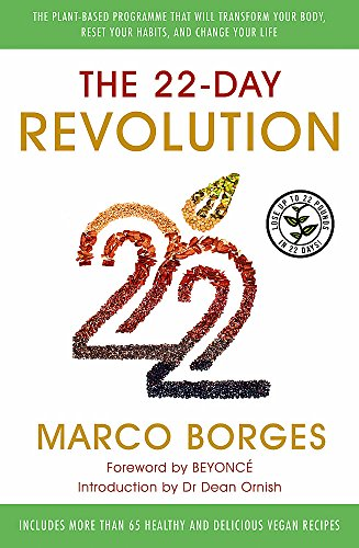 The 22-Day Revolution: The plant-based programme that will transform your body, reset your habits, and change your life. de Yellow Kite