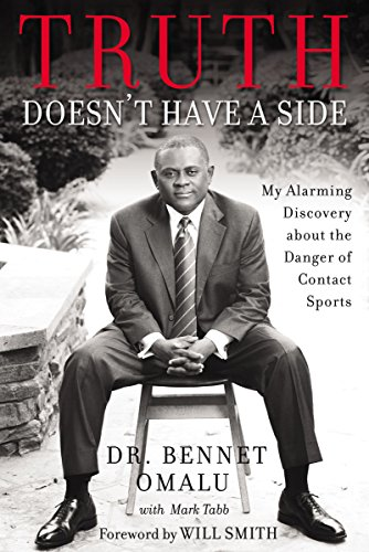 Truth Doesn't Have a Side: My Alarming Discovery about the Danger of Contact Sports de Zondervan