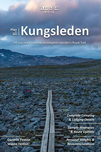 Plan & Go | Kungsleden: All you need to know to complete Sweden's Royal Trail de Sandiburg Press